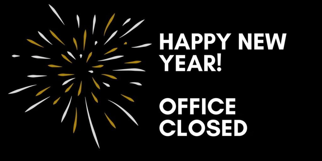 Happy New year office closed